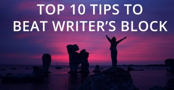 10 Tips to Beat Writer's Block